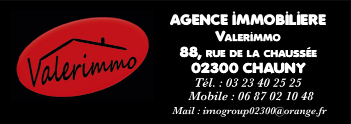 Agence immobilière Valerimmo 02300 CHAUNY